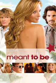 Meant to Be - movie with Kelly Reilly.