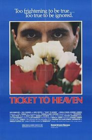Ticket to Heaven - movie with Kim Cattrall.
