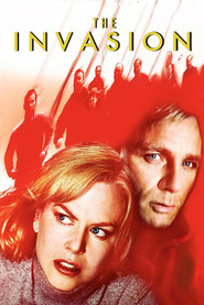 The Invasion - movie with Nicole Kidman.