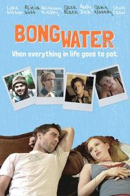 Bongwater - movie with Jack Black.