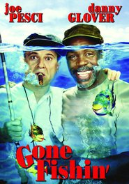 Gone Fishin' is the best movie in Willie Nelson filmography.