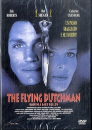 The Flying Dutchman - movie with Eric Roberts.