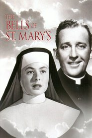 The Bells of St. Mary's - movie with Ingrid Bergman.