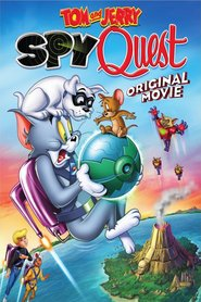 Tom and Jerry: Spy Quest is the best movie in Spike Brandt filmography.