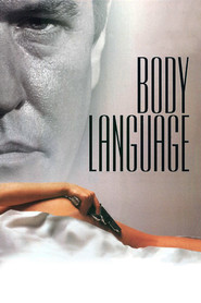 Body Language - movie with Dayton Callie.