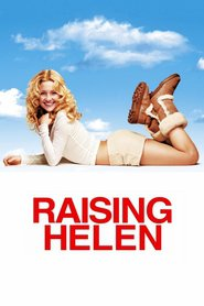 Raising Helen - movie with Hayden Panettiere.