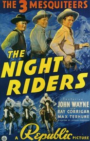 The Night Riders is the best movie in Kermit Maynard filmography.
