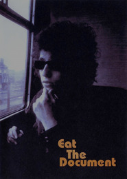 Eat the Document - movie with John Lennon.