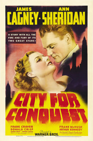 City for Conquest - movie with Anthony Quinn.