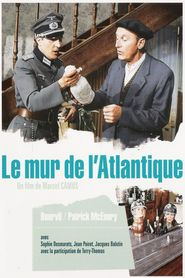 Le mur de l'Atlantique is the best movie in Reinhard Kolldehoff filmography.