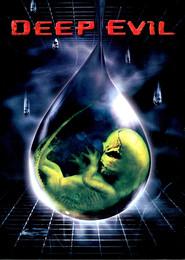 Deep Evil is the best movie in Adam Harrington filmography.