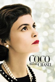 Coco avant Chanel - movie with Marie Gillain.