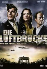 Die Luftbrucke - Nur der Himmel war frei is the best movie in Katharina Wackernagel filmography.