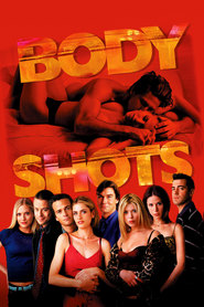 Body Shots - movie with Sean Patrick Flanery.