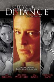 Keep Your Distance is the best movie in Gil Bellows filmography.