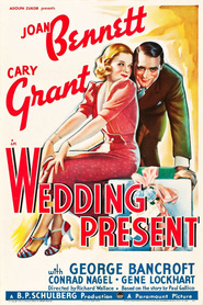 Wedding Present - movie with Joan Bennett.