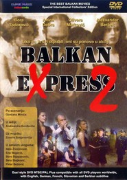 Balkan ekspres 2 - movie with Vojislav «Voja» Brajovic.