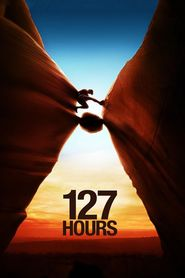 127 Hours - movie with James Franco.