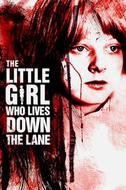 The Little Girl Who Lives Down the Lane is the best movie in Alexis Smith filmography.