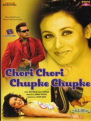 Chori Chori Chupke Chupke - movie with Rani Mukherjee.