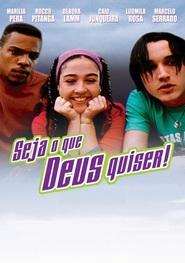 Seja o Que Deus Quiser is the best movie in Marilia Pera filmography.