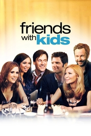 Friends with Kids - movie with Kristen Wiig.