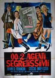 002 agenti segretissimi is the best movie in Ciccio Ingrassia filmography.