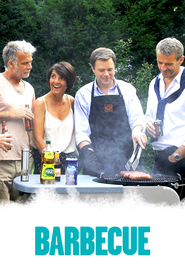 Barbecue - movie with Lionel Abelanski.