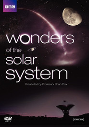Wonders of the Solar System - movie with Brian Cox.