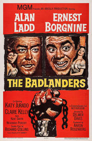 The Badlanders - movie with Anthony Caruso.