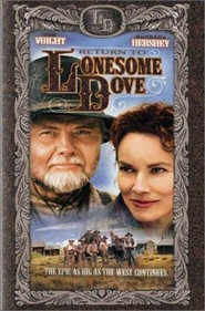 Return to Lonesome Dove - movie with Reese Witherspoon.