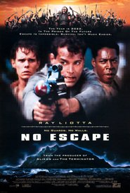 No Escape - movie with Ray Liotta.