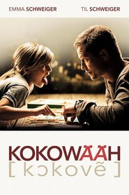 Kokowaah is the best movie in Til Schweiger filmography.