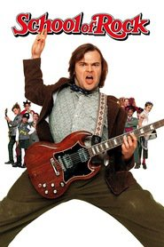 The School of Rock - movie with Jack Black.
