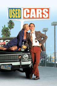 Used Cars is the best movie in Michael McKean filmography.