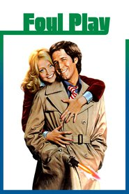 Foul Play is the best movie in Chevy Chase filmography.