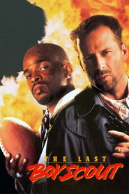 The Last Boy Scout - movie with Bruce Willis.