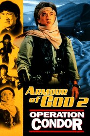 Armour of God II: Operation Condor - movie with Jackie Chan.