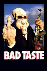 Bad Taste is the best movie in Peter Jackson filmography.