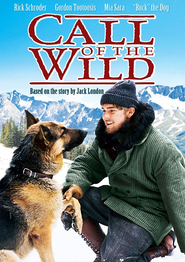 Call of the Wild - movie with Rick Schroder.