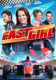 Fast Girl is the best movie in Caroline Rhea filmography.