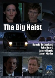 The Big Heist - movie with Donald Sutherland.
