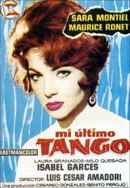 Mi ultimo tango is the best movie in Milo Quesada filmography.