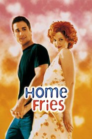 Home Fries - movie with Drew Barrymore.