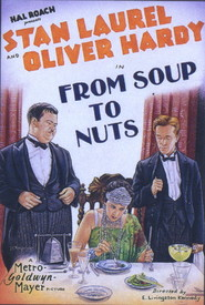 From Soup to Nuts - movie with Stan Laurel.