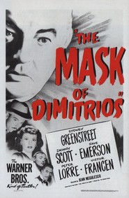 The Mask of Dimitrios - movie with Peter Lorre.
