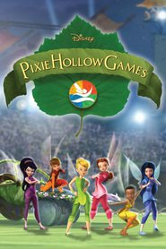 Pixie Hollow Games - movie with Lucy Liu.