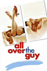 All Over the Guy - movie with Christina Ricci.