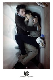 Upstream Color is the best movie in Andrew Sensenig filmography.