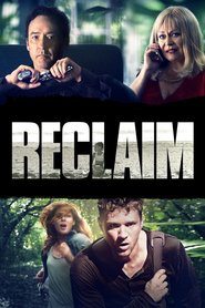 Reclaim - movie with Rachelle Lefevre.